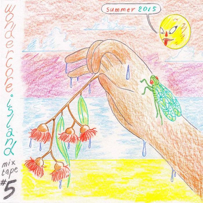 Mixtape #5 Summer2015 / Wondercore Islandのジャケット