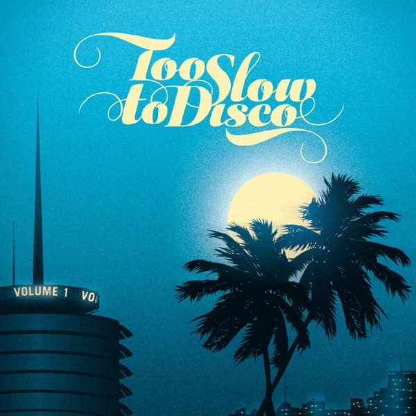 too slow to disco / V.A.のジャケット