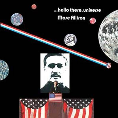 Hello There, Universe / Mose Allisonのジャケット