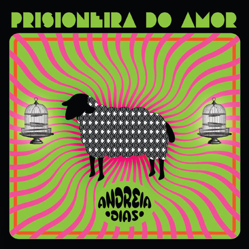 PRISIONEIRA DO AMOR / ANDREIA DIASのジャケット