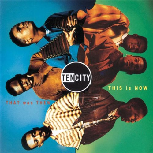 That was then, This is now / Ten Cityのジャケット