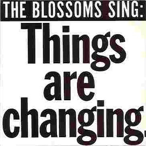 THINGS ARE CHANGING / THE BLOSSOMSのジャケット