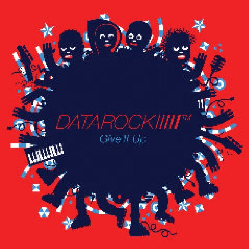 Give It Up / DATAROCKのジャケット