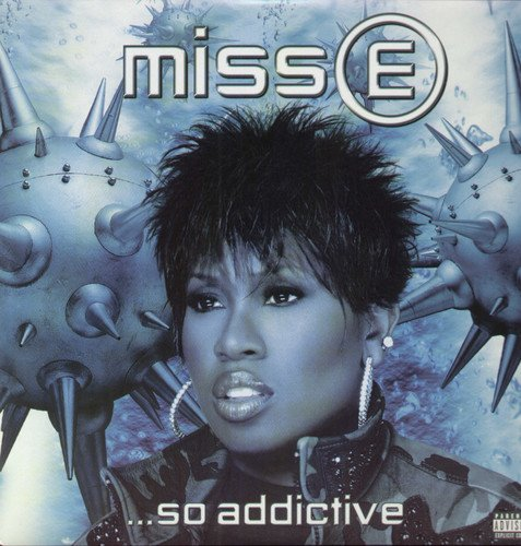 Miss E So Addictive / Missy Elliottのジャケット