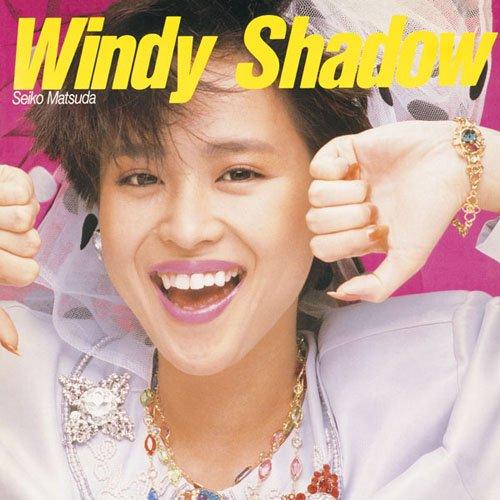 Windy Shadow / 松田聖子のジャケット