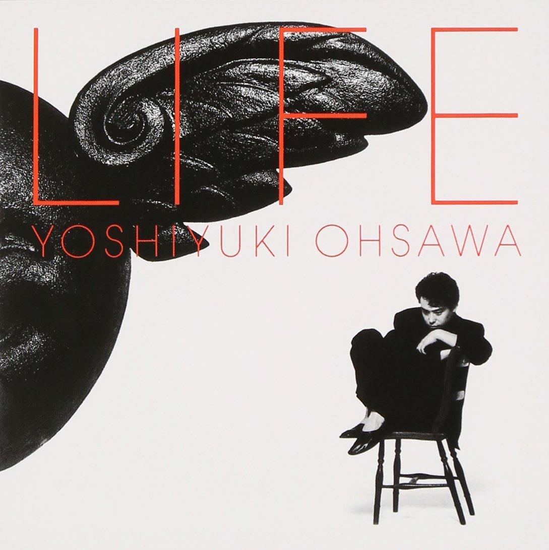 LIFE / 大沢誉志幸のジャケット