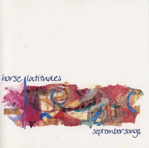 September Songs / Horse Latitudesのジャケット