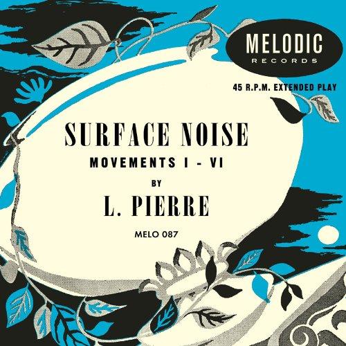 Surface Noise / L. Pierreのジャケット