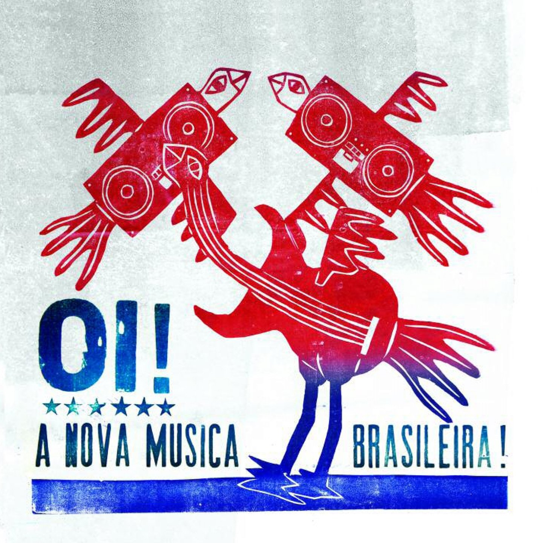 Oi! A Nova Musica Brasileira! / V.A.のジャケット