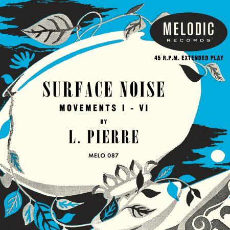 Surface Noise / L.Pierreのジャケット