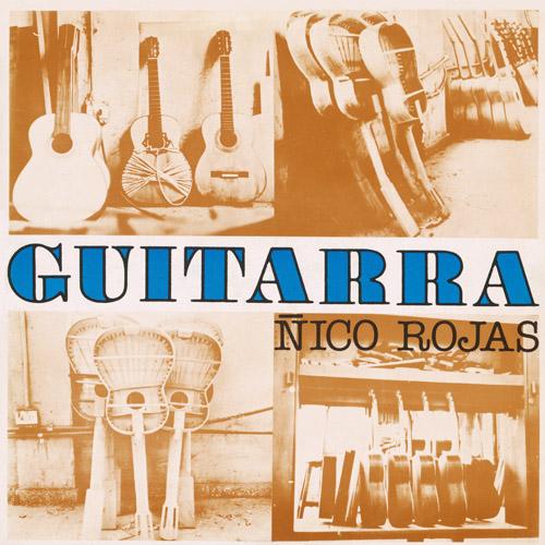 Guitarra / Ñico Rojasのジャケット