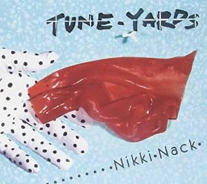 Nikki Nack / Tune-Yardsのジャケット