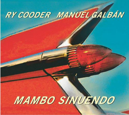 Mambo Sinuendo / Ry Cooderのジャケット