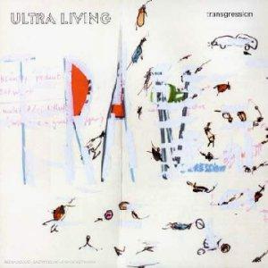 Transgression / ULTRA  LIVINGのジャケット