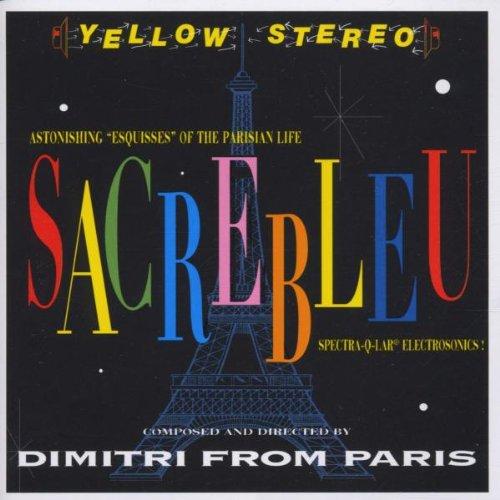 SACREBLEU / Dimitri From Parisのジャケット