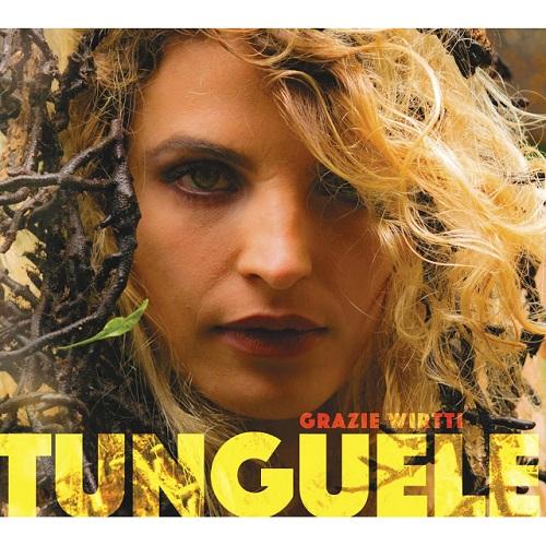 TUNGUELE / GRAZIE WIRTTIのジャケット