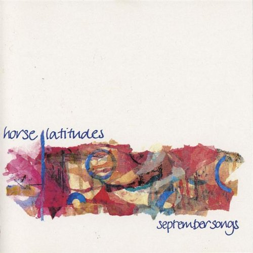September Songs / Horse Latitudesのジャケット