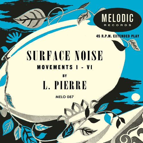 Surface Noise / L. Pierreのジャケット